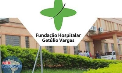 Concurso FHGV 2018 - Fundação Hospitalar Getúlio Vargas - RS